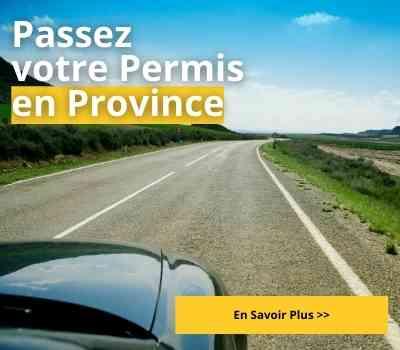 Passez votre Permis en Province