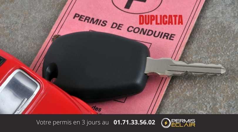 Comment obtenir un duplicata permis de conduire?